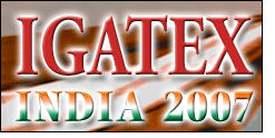 IGATEX 2007 - a one-stop sourcing event for textile industries