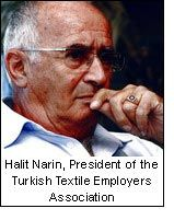 Halit Narin, President of the Turkish Textile Employers Association