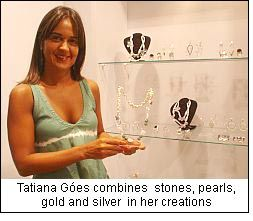 Tatiana Góes combines stones, pearls, gold and silver in her creations