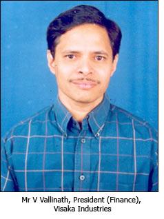 Mr V Vallinath, President (Finance), Visaka Industries