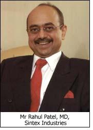 Mr Rahul Patel, MD, Sintex Industries