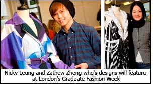 Nicky Leung and Zathew Zheng who's designs will feature at London's Graduate Fashion Week
