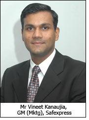 Mr Vineet Kanaujia, GM (Mktg), Safexpress