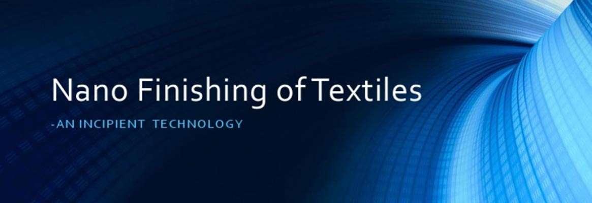Nano-Finishing Of Textiles (TT-03)