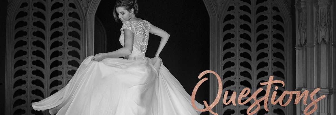 Wedding Dresses - Frequently Asked Questions