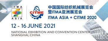 ITMA ASIA + CITME 2021