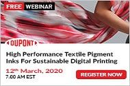 High Performance Textile Pigment Inks for Sustainable Digital Printing : DUPONT | Free Webinar | Register Now
