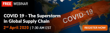 COVID - 19 - The Super storm in Global Supply Chain