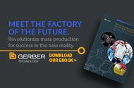 Gerber Technology - Meet the Factory of the Future | Download our e-Book
