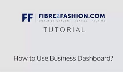 How to Increase Your Business' Efficiency with Fibre2Fashion's Business Dashboard?