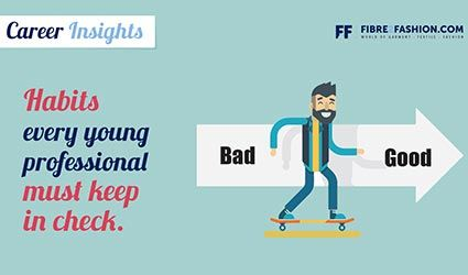 Habits every young professional must keep in check