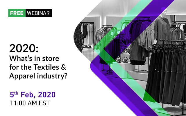 2020 : What's in store for the Textiles & Apparel industry?