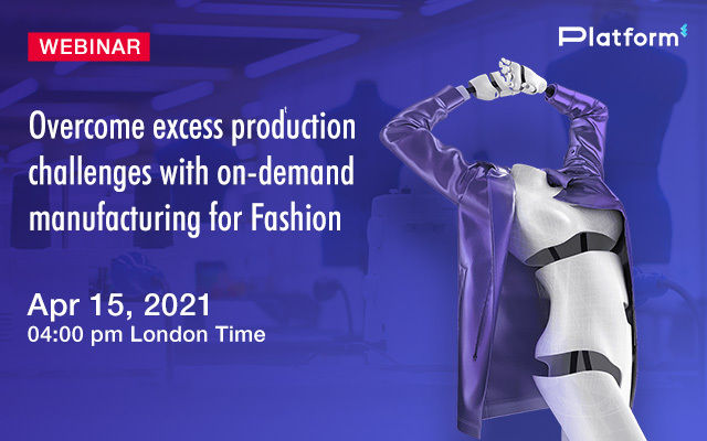 Overcome excess production challenges with on-demand manufacturing for Fashion