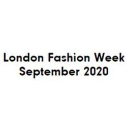 London Fashion Week September 2020.London Fashion Week September 2020 September 2020 London