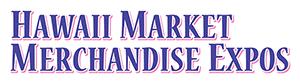 The Hawaii Market Merchandise Expo-2018