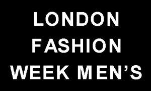 London Fashion Week Mens 2018