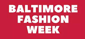 Baltimore Fashion Week 2018