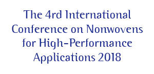 The 4rd International Conference on Nonwovens for High-Performance Applications 2018