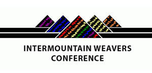 Intermountain Weavers Conference 2019