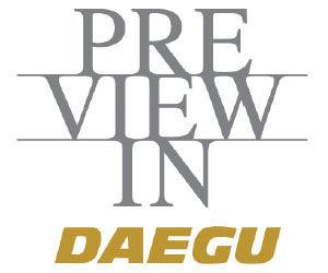 Preview In Daegu 2019