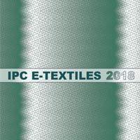 IPC E-Textiles 2018