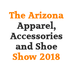 The Arizona Apparel, Accessories and Shoe Show 2018