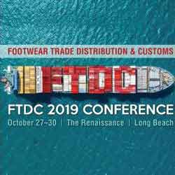 Footwear Trade Distribution and Customs Conference (FTDC) 2019