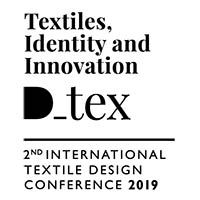 D_TEX INTERNATIONAL TEXTILE DESIGN CONFERENCE 2019