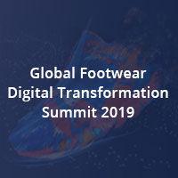 The Global Footwear Digital Transformation Summit 2019