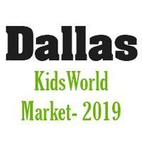 Dallas KidsWorld Market- 2019