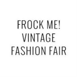 Frock Me Vintage Fashion Fair 2020