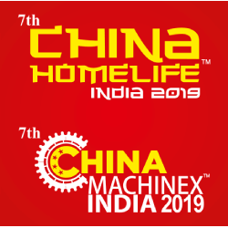 The 7th China Homelife and Machinex India 2019